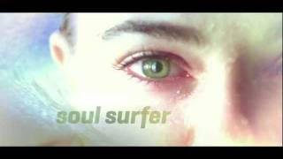 SOUL SURFER - The Story of Bethany Hamilton