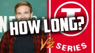 PewDiePie vs T-Series... How Long Will This Last?