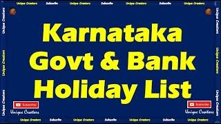 Holiday list of Karnataka Govt Offices and Bank 2019 | Bengaluru Holiday List | Unique Creators |