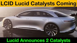LCID Lucid Motors Plans Two Big Moves Coming Soon 2021 HUGE Catalyst MASSIVE Stock Growth Potential