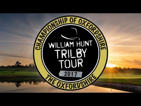 2017 Trilby Tour | Championship Of Oxfordshire