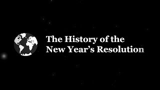 History of New Year's Resolutions: Have you ever made a New Year's Resolution?