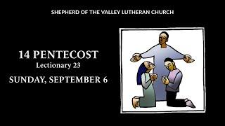 14 Pentecost Worship - September 6, 2020