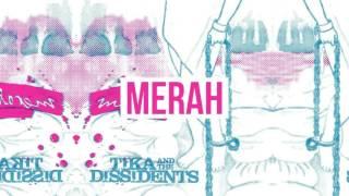 Tika And The Dissidents - Tubuhku Otoritasku