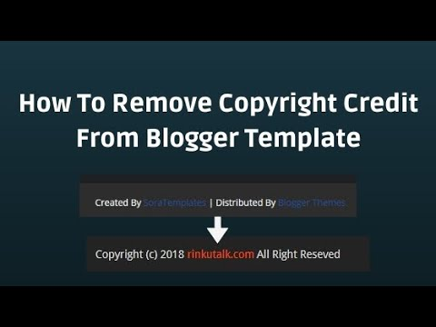 How To Remove Copyright Credit From Blogger Template  RD Tech Channel