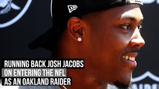 Raiders running back Josh Jacobs on entering the NFL in 2019