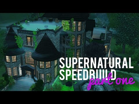 The Sims 3 Speed Build — Supernatural Build — Part one w/ Mi