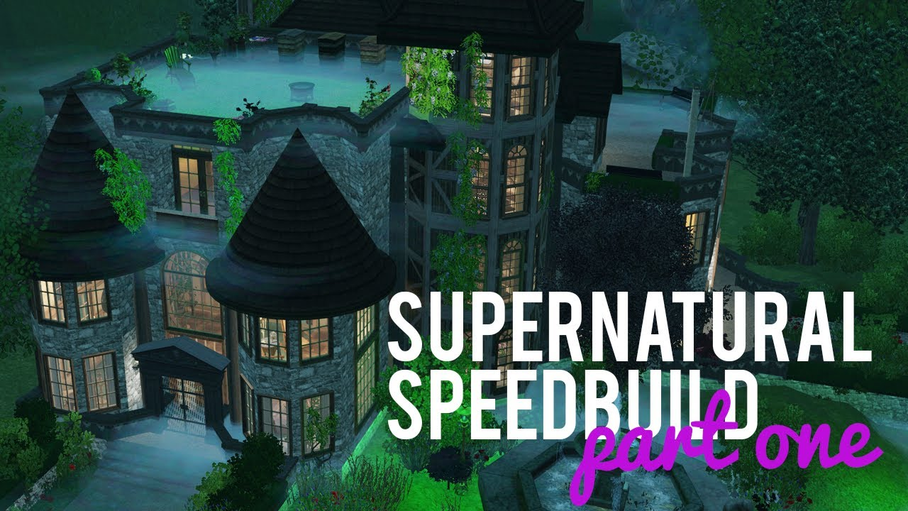The Sims 3 Speed Build Supernatural Build Part One W