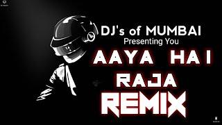 AAYA HAI RAJA - BONUS TRACK - DJ AKASH AKS || DJ's OF MUMBAI ||