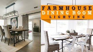 55+ Farmhouse Style Lighting Fixtures for Dining Room