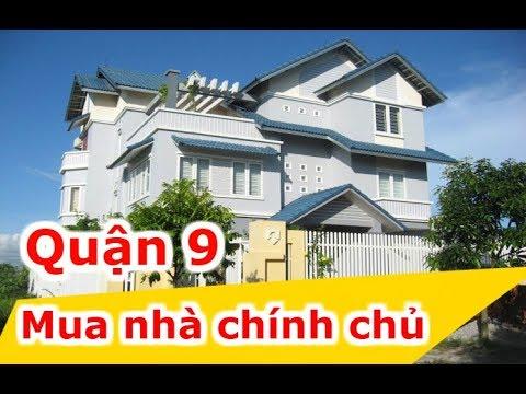 Mua bán bất động sản giá rẻ Sài Gòn TpHCM – Bán nhà quận 9 chính chủ –  Liên hệ 0902502605