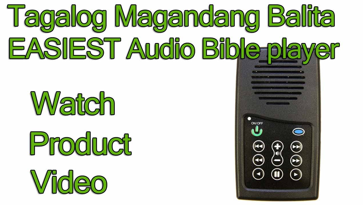 Tagalog Magandang Balita Biblia EASIEST Audio Bible player