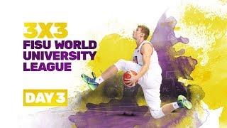 Day 3 (Last 16) |3x3 FISU World University League | #UniHoops