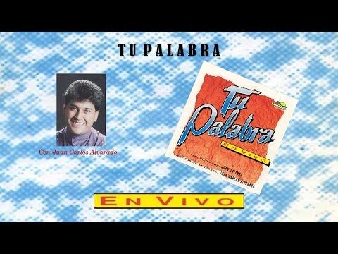 Juan Carlos Alvarado- Tu Palabra (Completo) (1993)