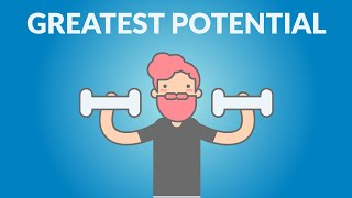 How to Reach Your Greatest Potential