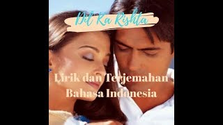 Download Mp3 Dil Ka Rishta Lirik Dan Terjemahan Ost Dil Ka Rishta