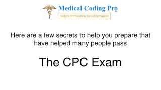 Secret Tips To Passing The Medical Coding CPC Exam From AAPC