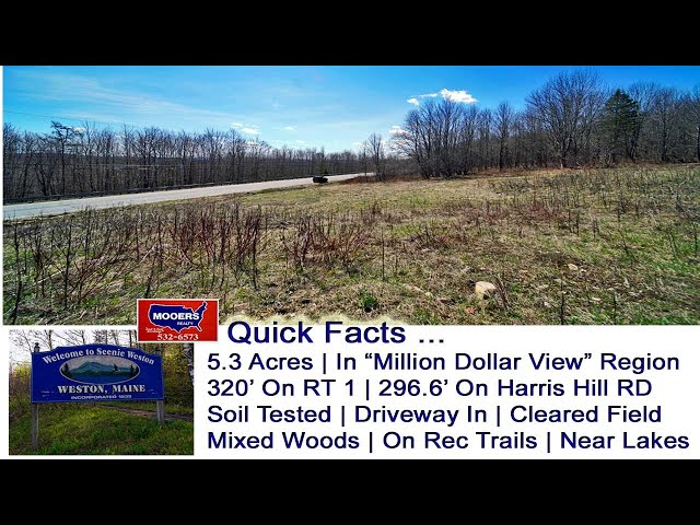 Maine Land For Sale Video | East Grand Lake Weston ME MOOERS REALTY 9026