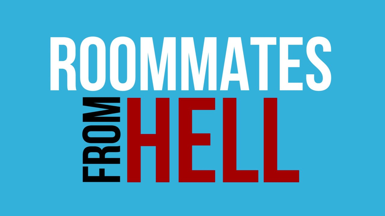 roommates from hell youtube