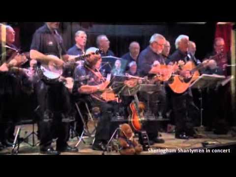 Sheringham Shantymen - Jolly Roving Tar