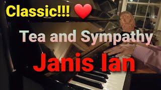 Janis Ian Tea and Sympathy piano and lyrics