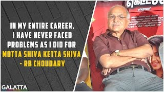 In My Entire Career, I Have Never Faced Problems As I Did For Motta shiva ketta Shiva - RB Choudary