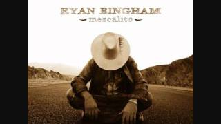 Watch Ryan Bingham Dont Wait For Me video