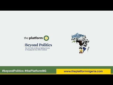 "The Platform Nigeria ""Beyond Politics"" 2018 (All Sessions)"