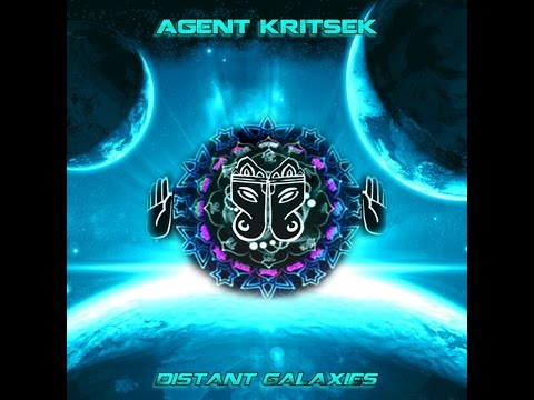 Agent Kritsek -  Distant Galaxies (Full Ep) •●ૐ●•