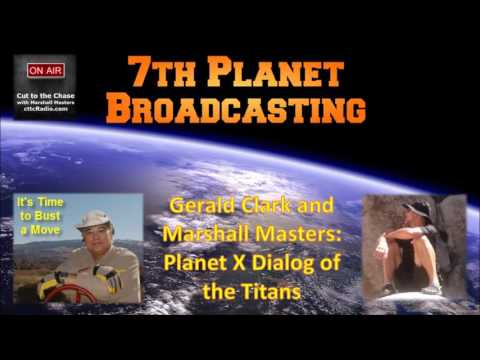 Planet X Dialog of the Titans with Gerald Clark and Marshall Masters