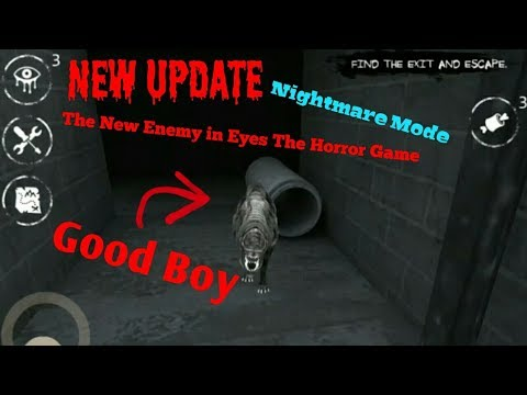 The New Enemy in Eyes The Horror Game:Good BoyNightmare ModeFull Gameplay