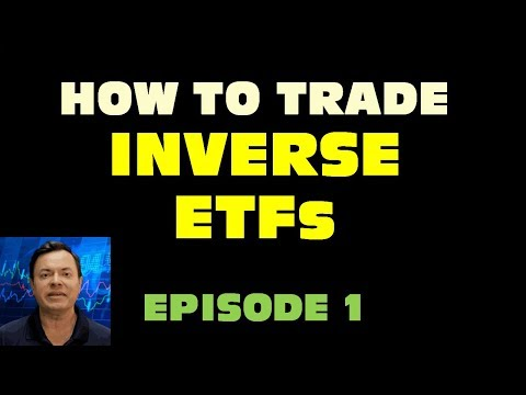 Inverse ETFs : How To Trade Ep #1