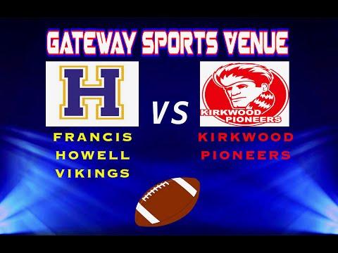 FRANCIS HOWELL @ KIRKWOOD | Thursday Night Football
