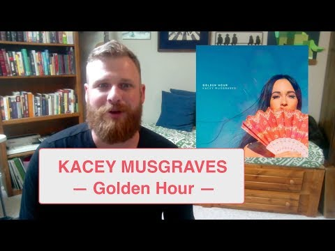Kacey Musgraves - Golden Hour, ALBUM REVIEW