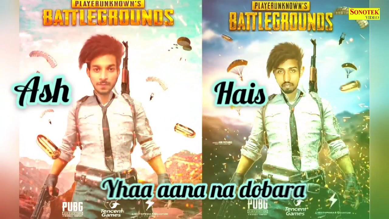 Download Pubg Anthem | Ash & Hais | Emo Prince Sameer | New Hindi Song 2019