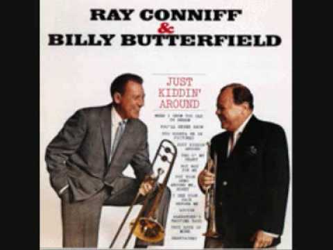 Ray Conniff Billy Butterfield Just Kiddin Around