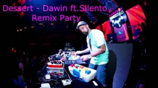 vuclip Dessert   Dawin ft Silento Party Remix Dj