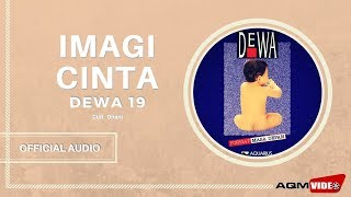 [4.40 MB] Dewa 19 - Imagi Cinta | Official Audio