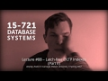 L08 - Latch-free OLTP Indexes (Part II)  [CMU Database Systems Spring 2017]