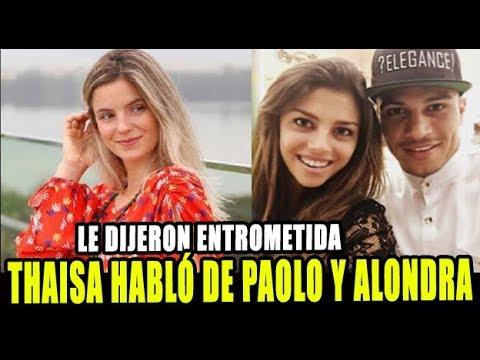 THAISA LEAL HABLÓ DE PAOLO GUERRERO Y ALONDRA GARCIA Y LA LLAMAN ENTROMETIDA