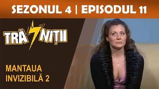 Trasnitii Sezonul 4 episodul 11 Mantaua invizibila 2