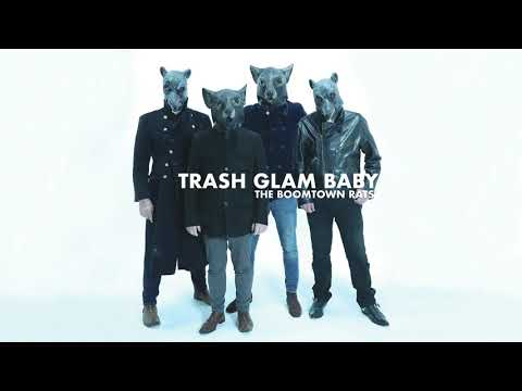 The Boomtown Rats - Trash Glam Baby (Official Audio)