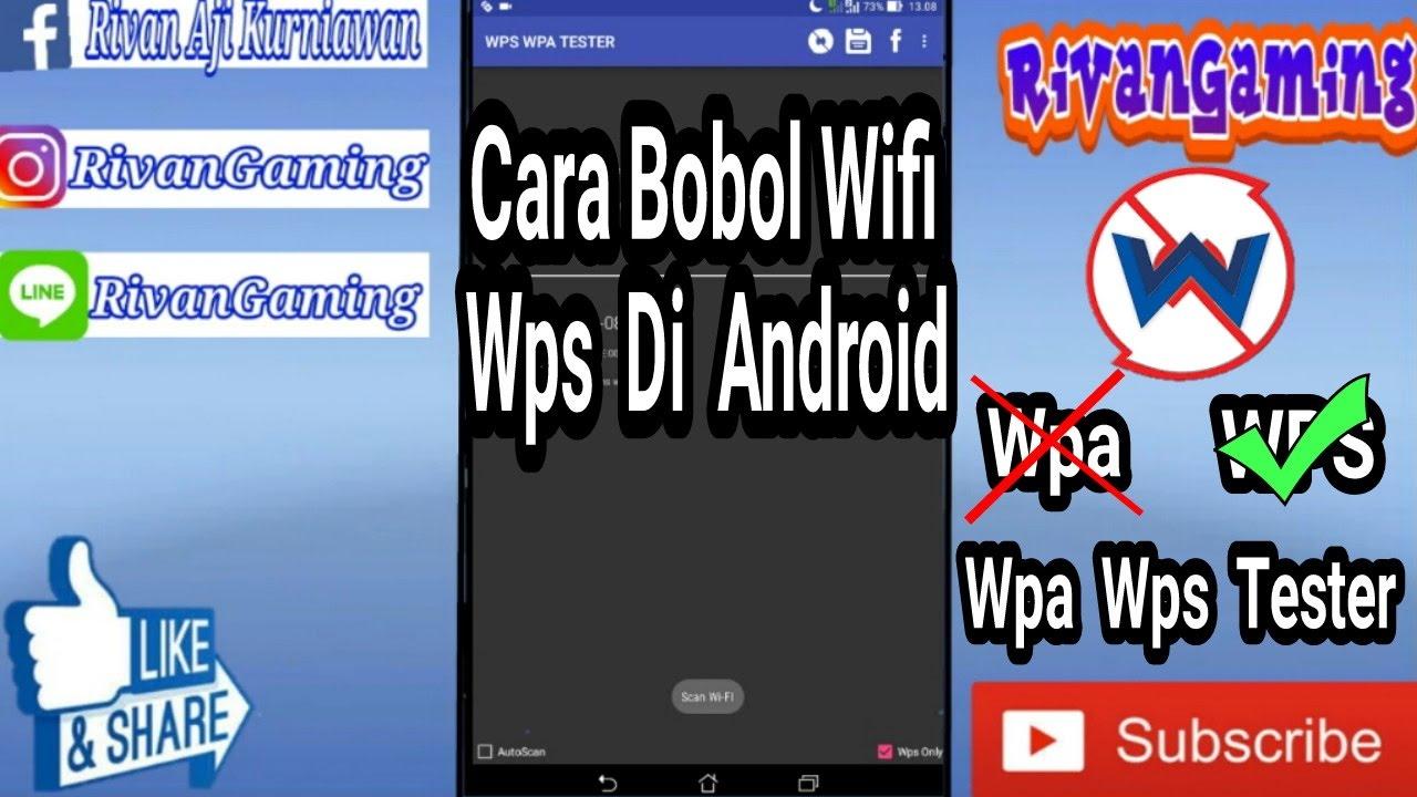 Cara Bobol Wifi (WPS) Di Android - Tutorial Android #3 - YouTube