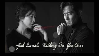 Gambar cover Nothing on you - Josh Daniel [The World of the Married 부부의 세계 OST] - cover