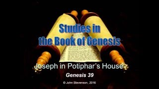 Genesis 39.  Joseph in the House of Potiphar