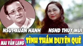 [Hát Chèo] Tình Thắm Duyên Quê - NSƯT Xuân Hanh ft. NSND Thúy Mùi
