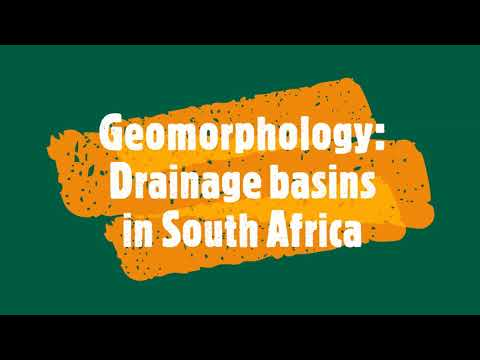 Geomorphology- Drainage basins in South Africa