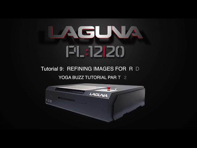 RDworks Tutorial 9 Enhancing Images For PL:12|20 CNC Laser Cutters