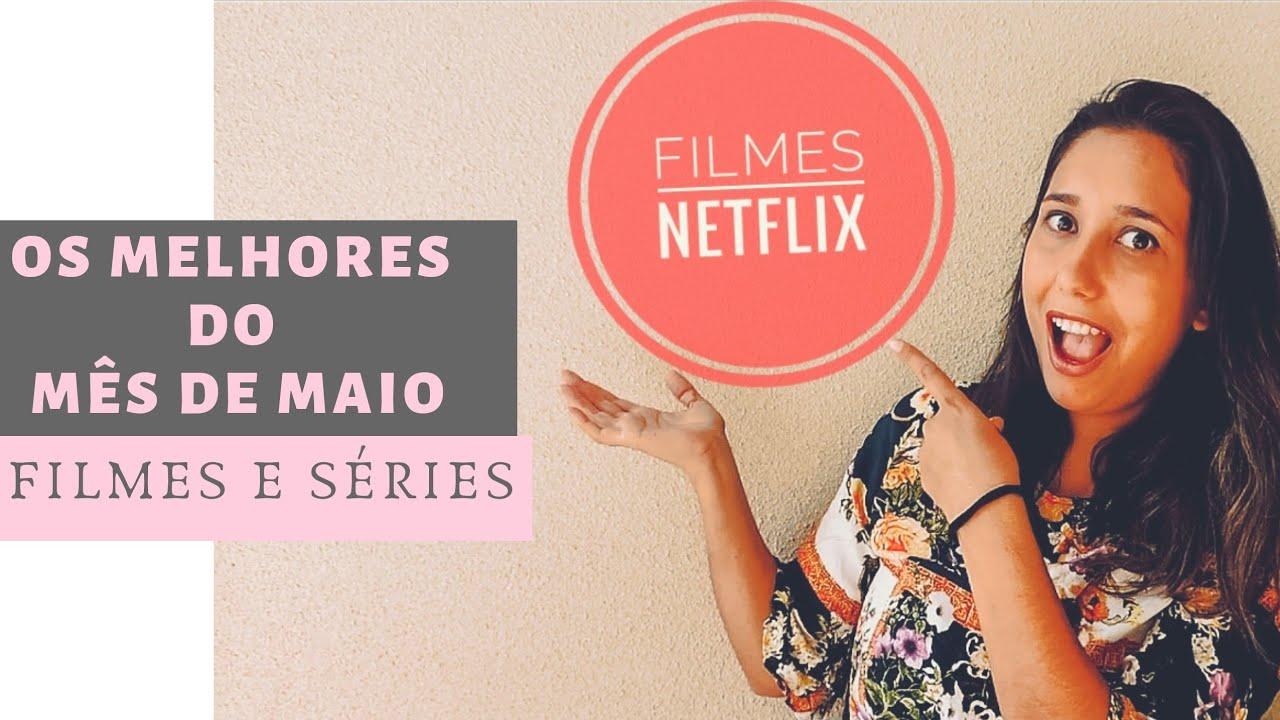 MELHOR LISTA DE FILMES E SERIADOS  DO NETFLIX MAIO