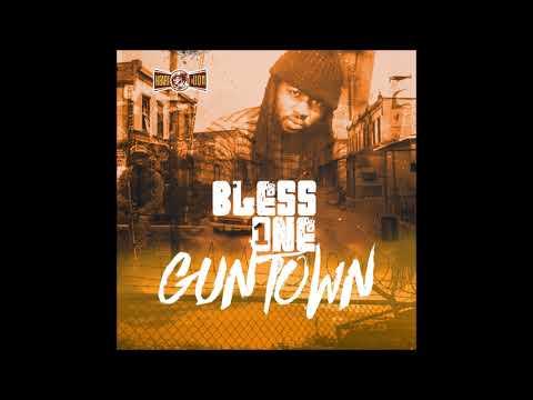 Bless1- Guntown (Official Audio)